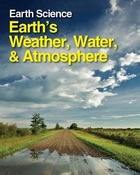 Earths Weather, Water, and Atmosphere