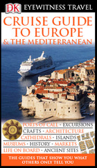 Cruise Guide to Europe & The Mediterranean, New ed.