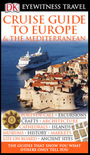 Cruise Guide to Europe & The Mediterranean, New ed. cover