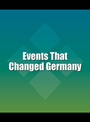 Events That Changed Germany cover