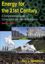 Energy for the 21st Century, ed. 2: A Comprehensive Guide to Conventional and Alternative Sources cover