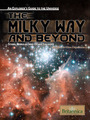 The Milky Way and Beyond: Stars, Nebulae, and Other Galaxies cover