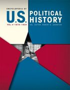 Encyclopedia of U.S. Political History, Vol. 4