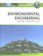 Environmental Engineering: Designing a Sustainable Future cover