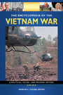 The Encyclopedia of the Vietnam War, ed. 2: A Political, Social, and Military History cover