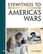 Eyewitness to Americas Wars cover