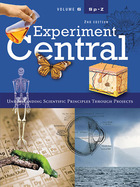Experiment Central, ed. 2: Understanding Scientific Principles Through Projects image