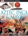 Aztec, Inca, and Maya, Rev. ed. cover