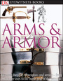 Arms & Armor, Rev. ed. cover