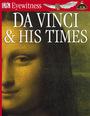 Da Vinci and His Times, Rev. ed. cover