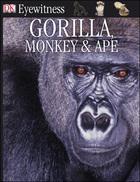 Gorilla, Monkey & Ape