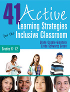 41 Active Learning Strategies for the Inclusive Classroom, Grades 6-12