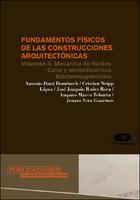 Fundamentos f   sicos de las construcciones arquitect   nicas: Volumen II. Mec   nica de fluidos. Calor y termodin   mica. Electromagnetismo