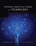 Fostering Conceptual Change with Technology, Vol. 1