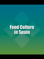 Food Culture in Spain cover