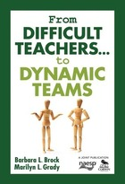 From Difficult Teachers...to Dynamic Teams