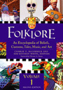 Folklore, ed. 2: An Encyclopedia of Beliefs, Customs, Tales, Music, and Art cover