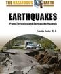 Earthquakes: Plate Tectonics and Earthquake Hazards cover