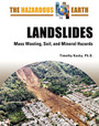 Landslides: Mass Wasting, Soil, and Mineral Hazards cover
