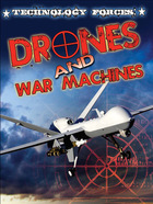U.S. Technology Forces: Drones and War Machines