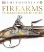 Firearms: An Illustrated History cover