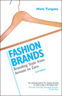 Fashion Brands, ed. 2: Branding Style from Armani to Zara cover