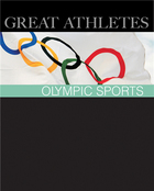 Great Athletes: Olympic Sports