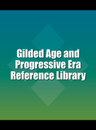 Gilded Age and Progressive Era Reference Library