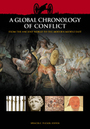 A Global Chronology of Conflict: From the Ancient World to the Modern Middle East cover