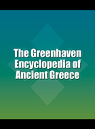 The Greenhaven Encyclopedia of Ancient Greece