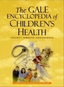 The Gale Encyclopedia of Childrens Health: Infancy through Adolescence cover