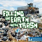 Filling the Earth with Trash image