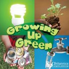 Growing Up Green image