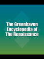 The Greenhaven Encyclopedia of The Renaissance cover