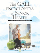 The Gale Encyclopedia of Senior Health