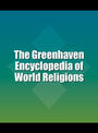 The Greenhaven Encyclopedia of World Religions cover