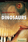 The Mesozoic Era: Age of Dinosaurs cover