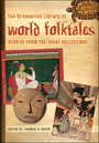 The Greenwood Library of World Folktales: Stories from the Great Collections cover