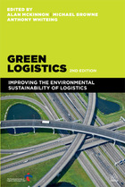 Green Logistics, ed. 2: Improving the Environmental Sustainability of Logistics