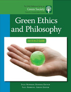 Green Ethics and Philosophy: An A-to-Z Guide