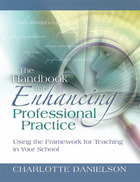 The Handbook for Enhancing Professional Practice: Using the Framework for Teaching in Your School image