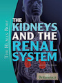 The Kidneys and the Renal System cover