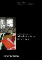 A Handbook of Modernism Studies