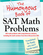 The Humongous Book of SAT Math Problems