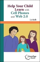 Help Your Child Learn with Cell Phones and Web 2.0