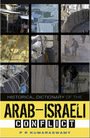 Historical Dictionary of the Arab-Israeli Conflict cover
