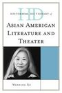 Historical Dictionary of Asian American Literature and Theater cover