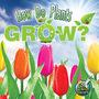How Do Plants Grow? cover