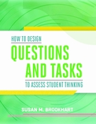 How to Design Questions and Tasks to Assess Student Thinking