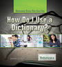 How Do I Use a Dictionary? cover